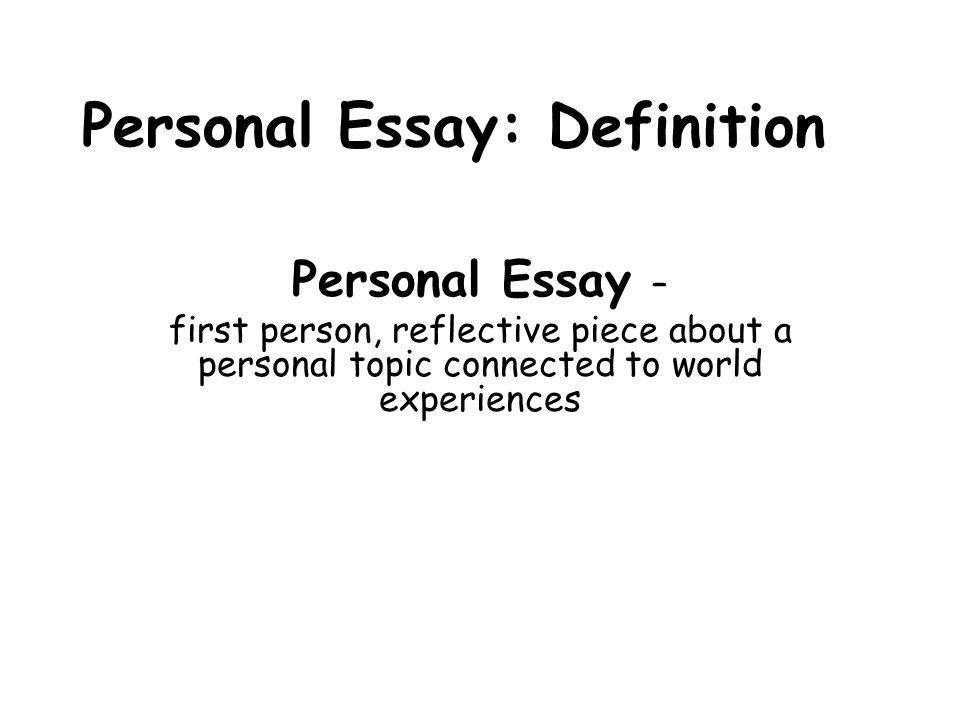 Personal Essay Definition - ppt video online download