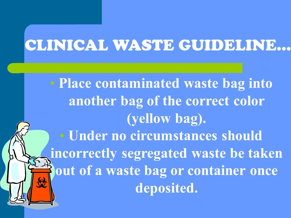 Clinical Waste Bags Colours - Style Guru Fashion, Glitz, Glamour - waste management ppt