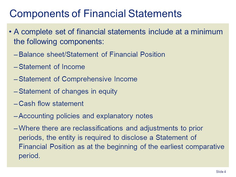 Agenda Objective of the Standard Components of Financial Statements - components of balance sheet