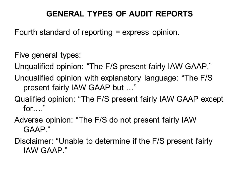 GENERAL TYPES OF AUDIT REPORTS - ppt video online download - audit reports