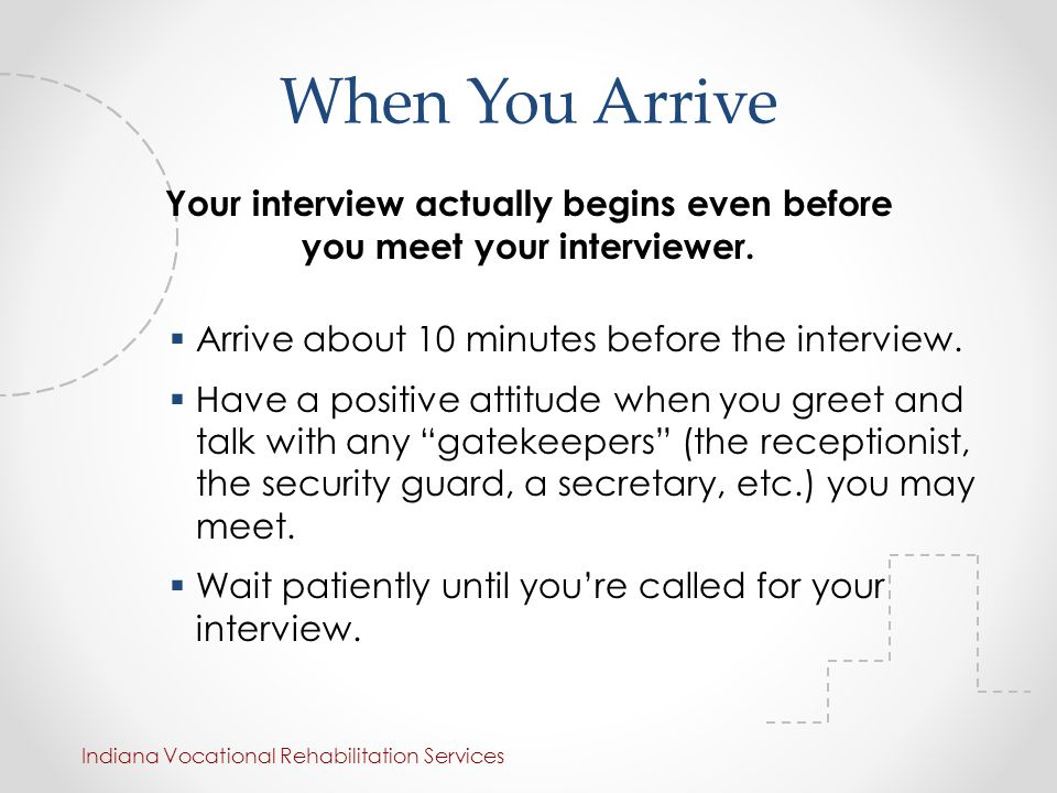 how early should you arrive for an interview - Goalgoodwinmetals