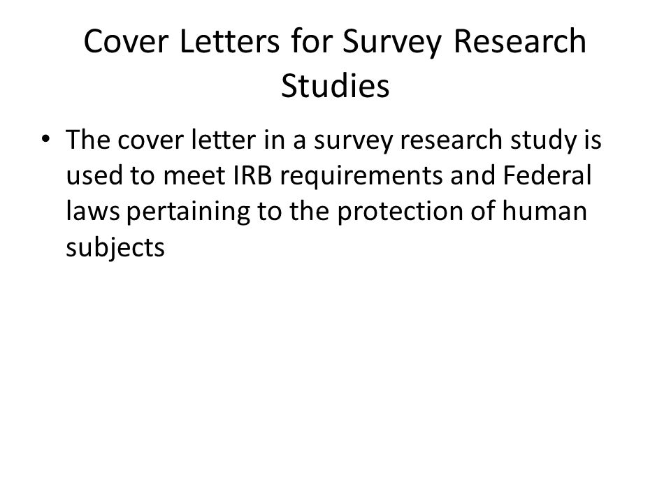 Cover Letters for Survey Research Studies - ppt download - survey cover letter