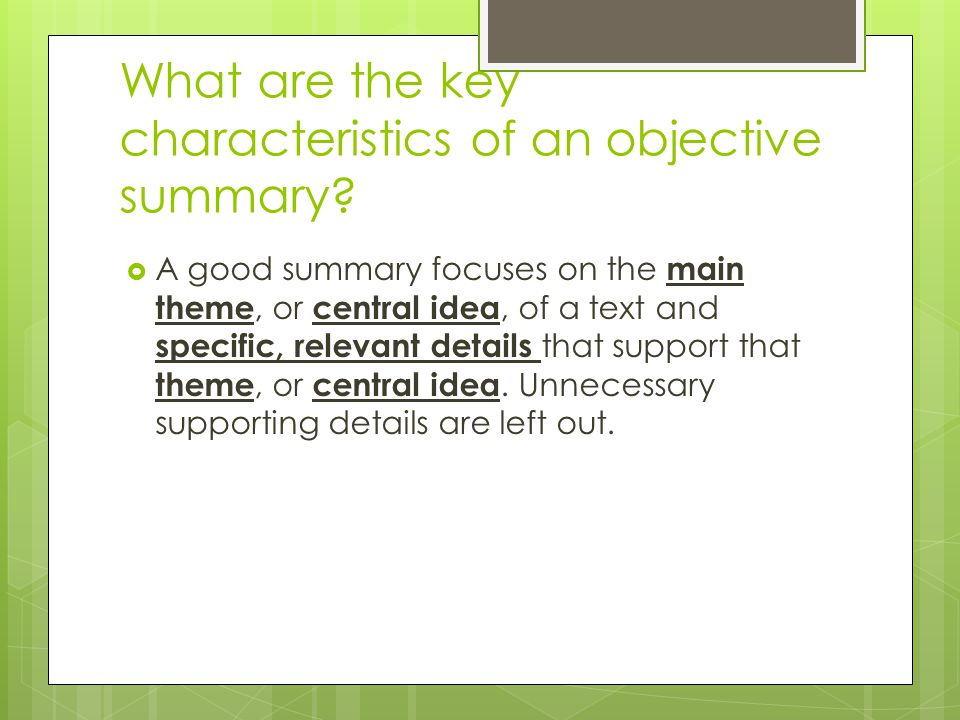 Objective Summary - ppt video online download - what is an objective summary