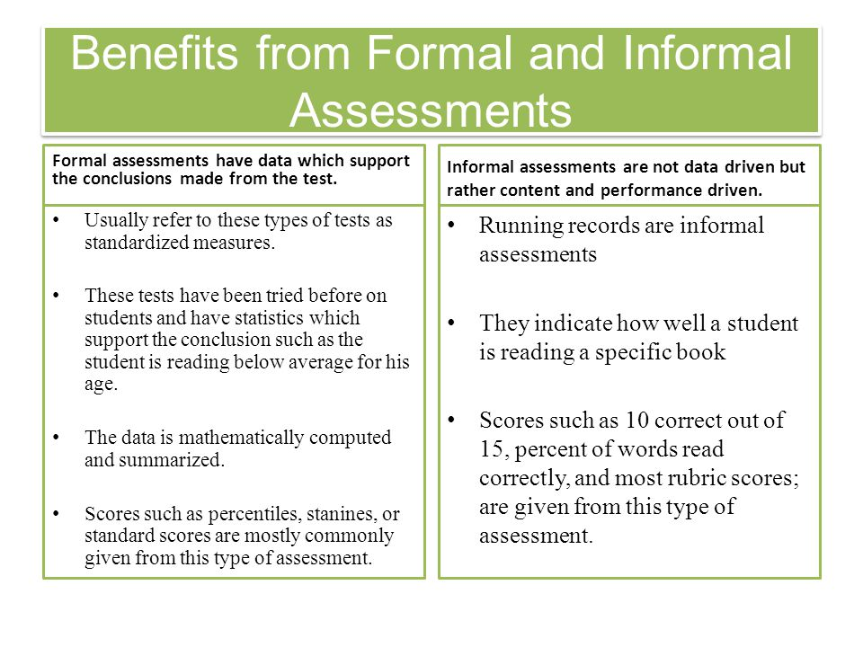 Benefits from Formal and Informal Assessments - ppt video online
