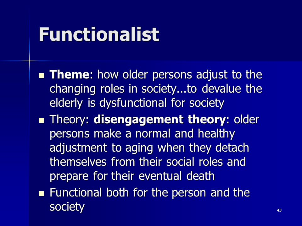 Functionalist perspective on aging Custom paper Example