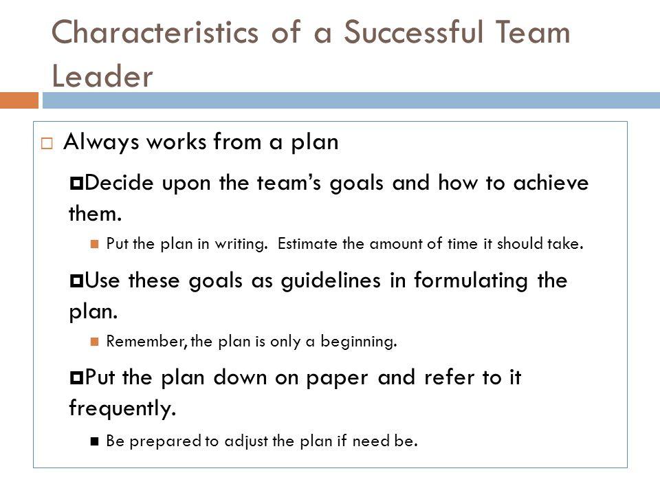 Characteristics of an effective team leader Homework Service