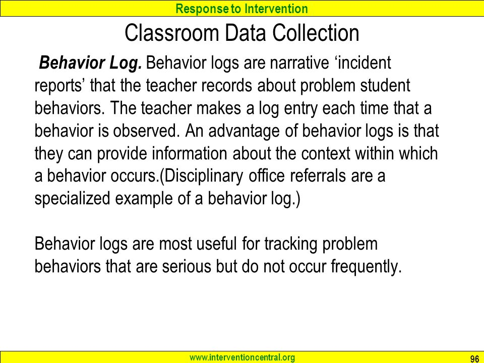 RTI Giving the Classroom Teacher the Necessary Tools to Serve as - behavior log examples