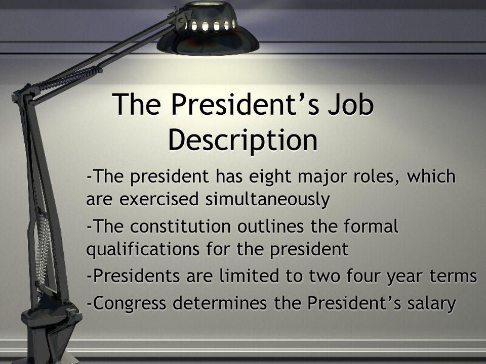The President\u0027s Job Description - ppt download - president job description