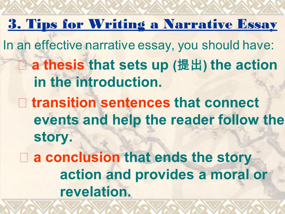 Tips on writing a narrative essay - Tips on writing a narrative