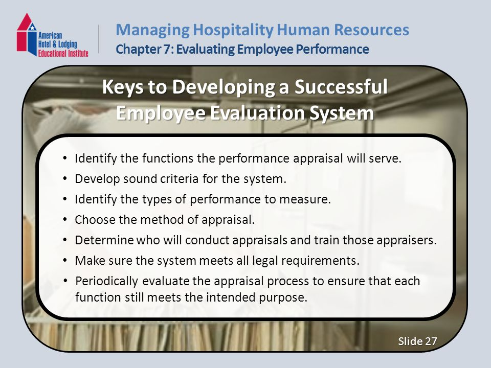 Competencies Describe general performance appraisal issues and - conduct employee evaluations