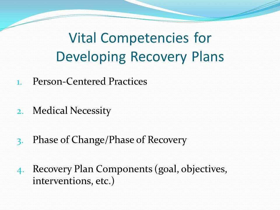 Developing Person-Centered Recovery Plans - ppt video online download - recovery plans