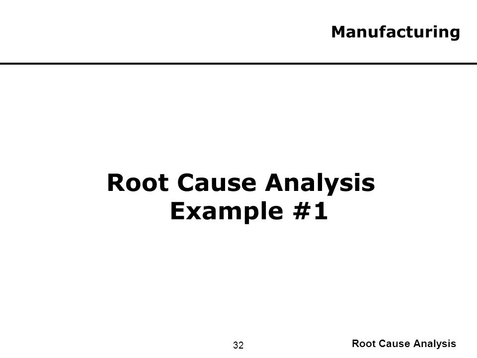 Root Cause Analysis Course - ppt download - root cause analysis sample