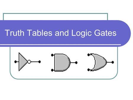 Logic Gates - ppt video online download