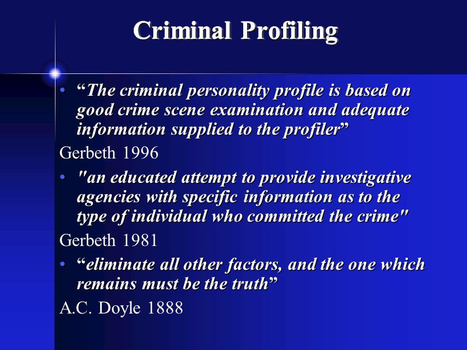 Criminal Profiling FBI (VI-CAP), Investigative Psychology - criminal profile