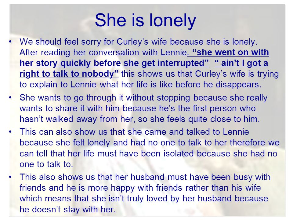 Curley\u0027s wife - why we should feel sorry for her - ppt video online