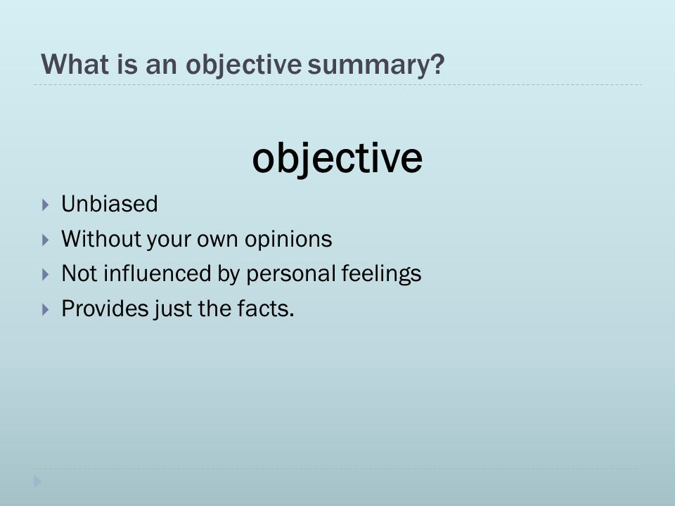 6 Steps to Writing an Objective Summary - ppt video online download - what is an objective summary