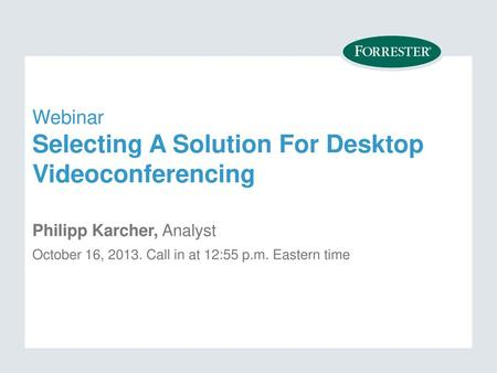 Webinar Selecting A Product For Webconferencing - ppt download