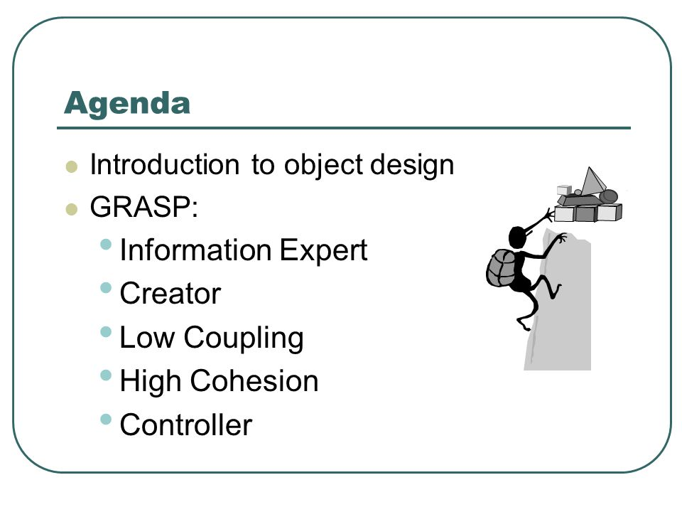 GRASP Designing Objects With Responsibilities - ppt video online