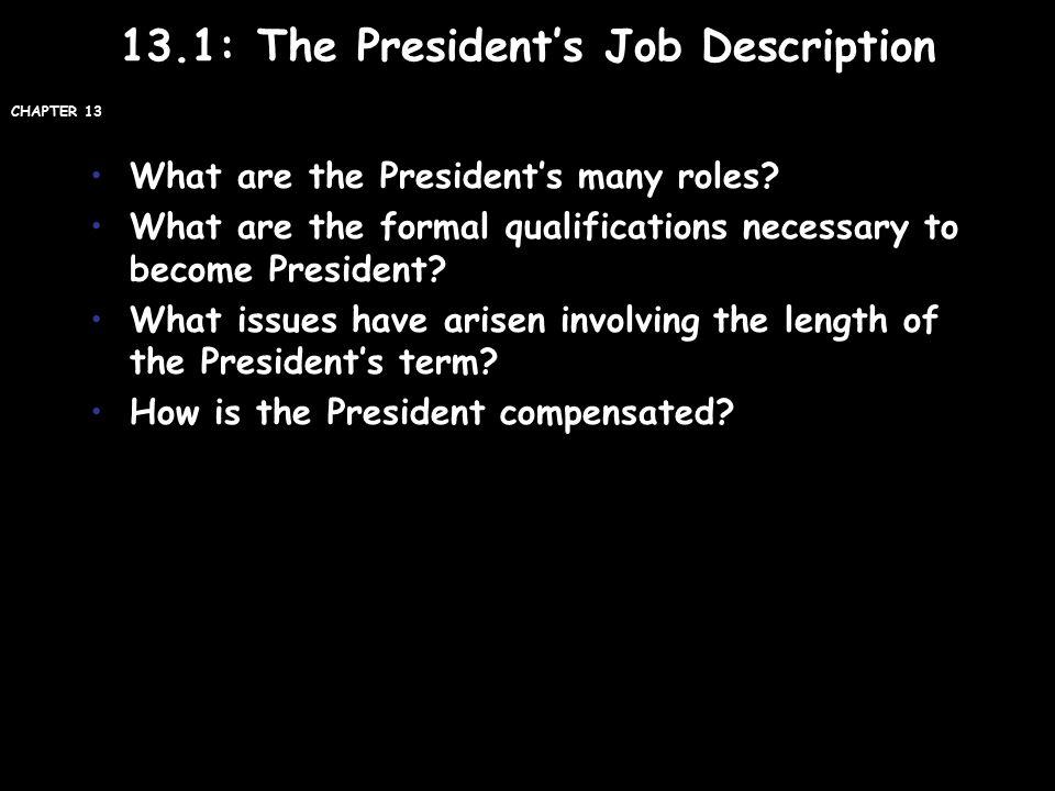 131 The President\u0027s Job Description - ppt video online download - president job description