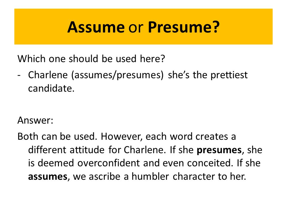 Presume Versus Assume Definition - Professional User Manual EBooks \u2022 - Presume Or Assume