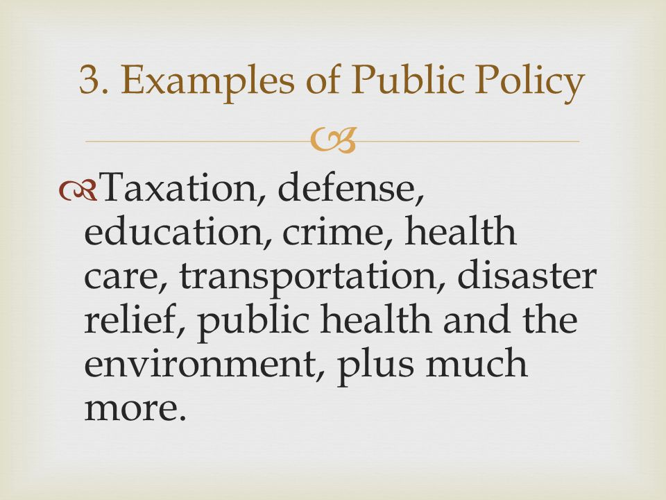 Foundations of American Government Principles of Government - ppt - public policy examples