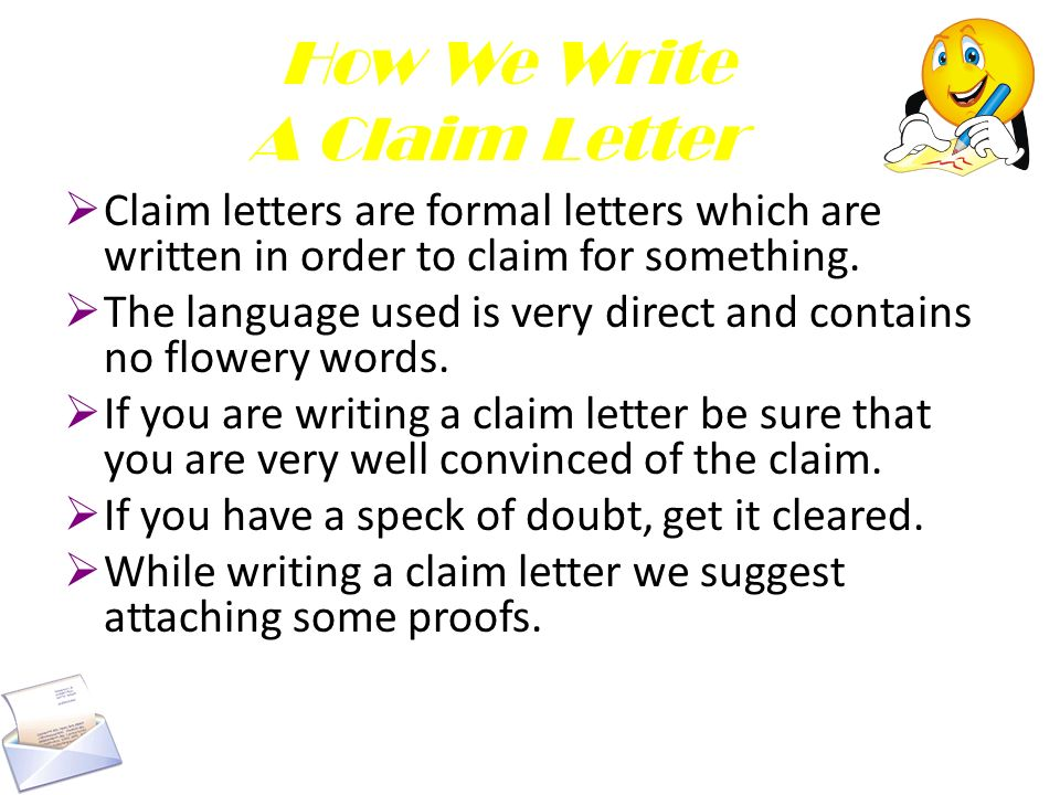 Writing Letters Claim Letters - ppt download - claims letter