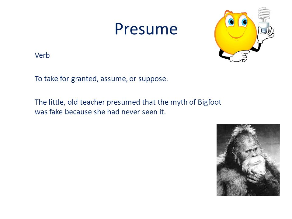 what is the difference between presume and assume hitecauto - difference between presume and assume