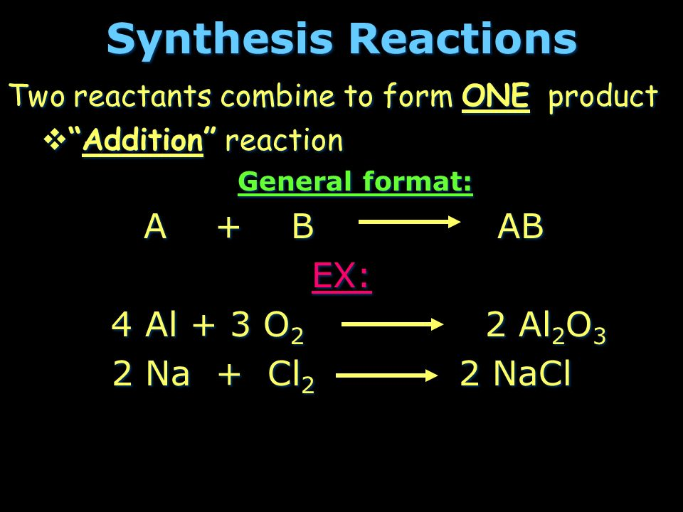 TYPES OF CHEMICAL REACTIONS - ppt download - synthesis reaction