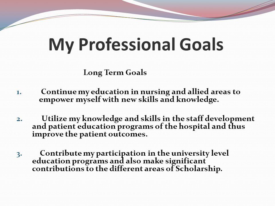 What are your nursing goals? - pg2 allnurses
