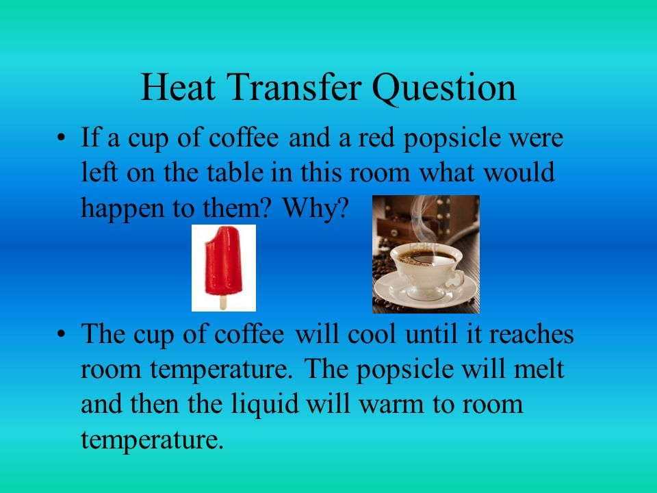 Metal Coffee Table Understanding Heat Transfer Conduction, Convection, And