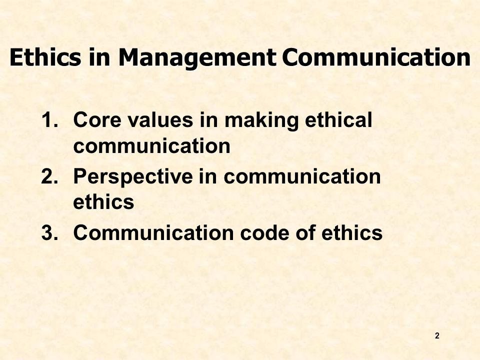 Topic 12 Ethics in Communication - ppt video online download