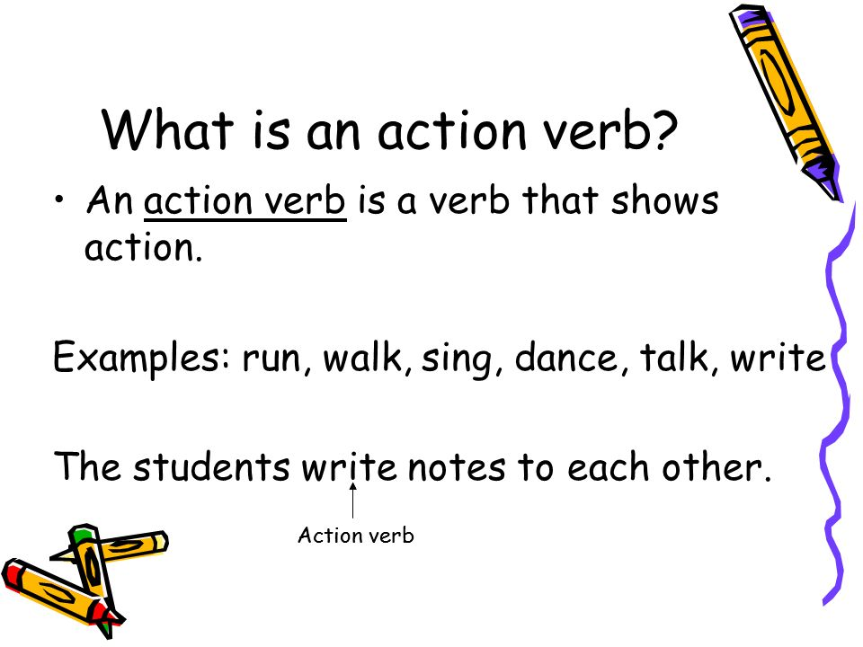 Action Verbs, Direct Objects  Indirect Objects - ppt download - what is an action verb