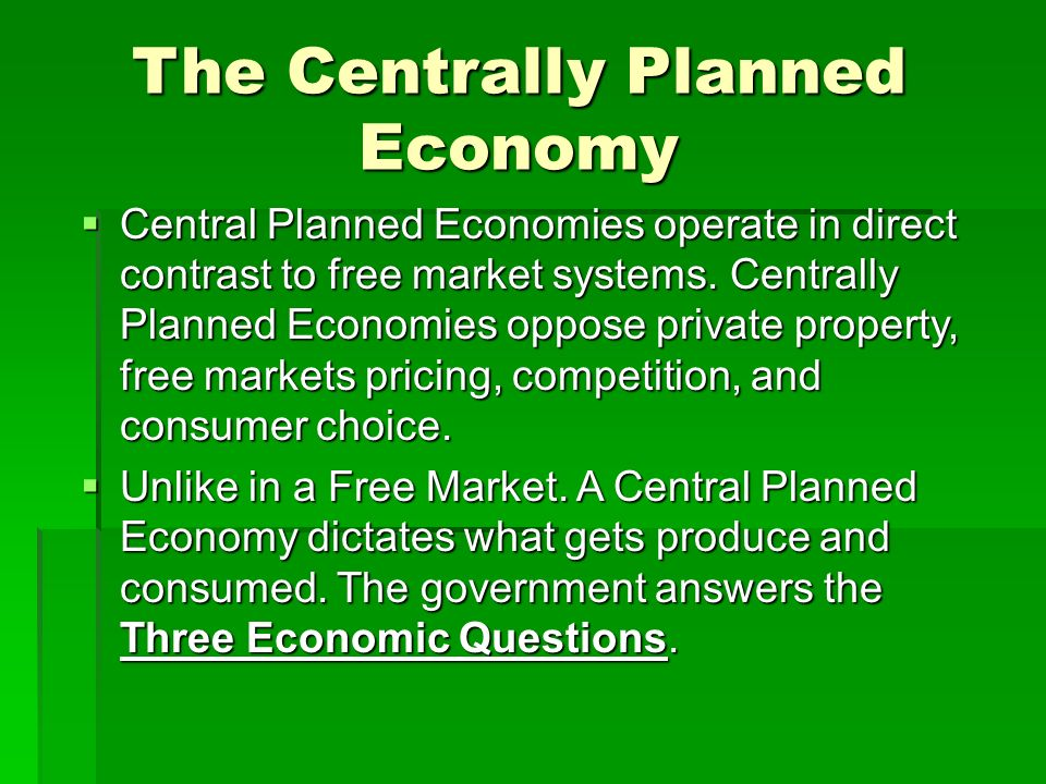 Economic systems market economy centrally planned economy and mixed