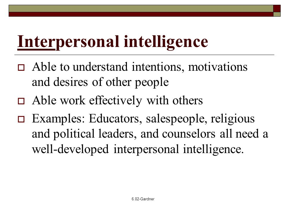 Related Keywords  Suggestions for Interpersonal Intelligence Examples - interpersonal examples