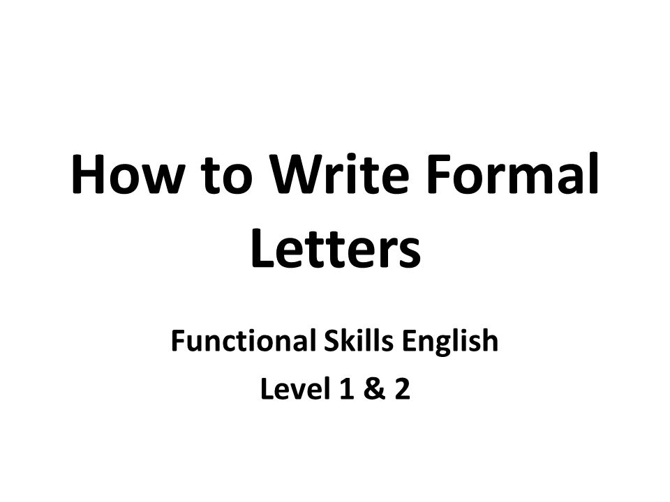 How to Write Formal Letters - ppt video online download