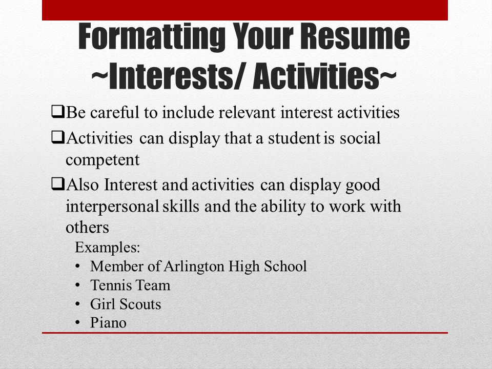Interest ...  Interest And Activities For Resume