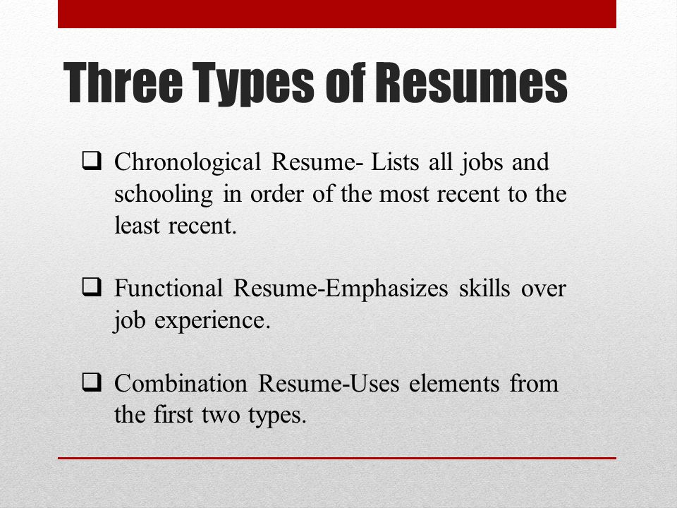 Basic Resume Writing - ppt video online download - 3 types of resumes