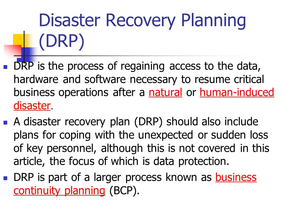 Disaster Recovery Planning (DRP) - ppt download - recovery plans