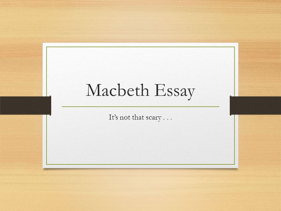 Essay of macbeth themes Coursework Academic Writing Service