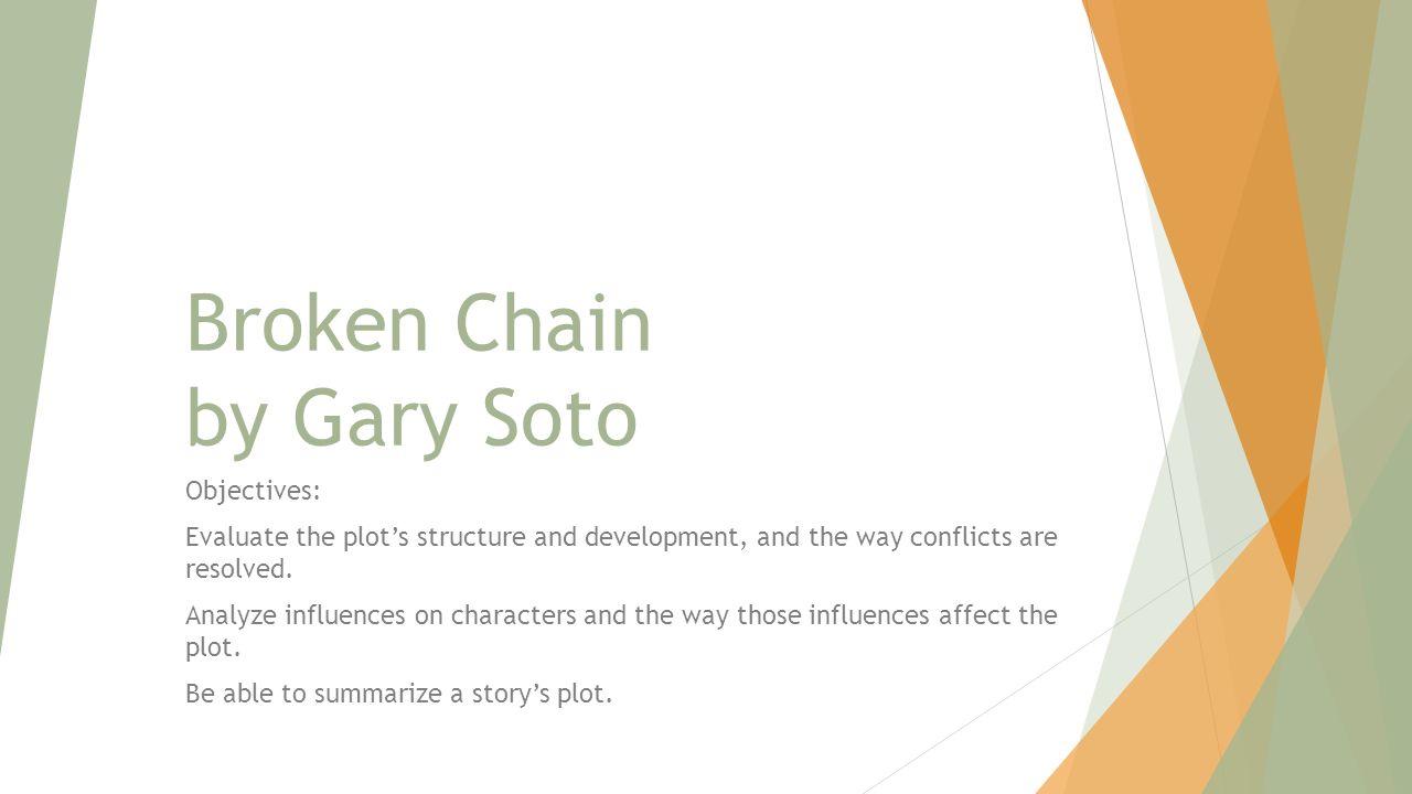 gary soto broken chain