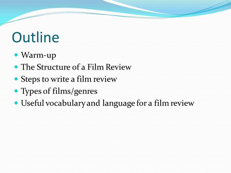Write a movie review outline