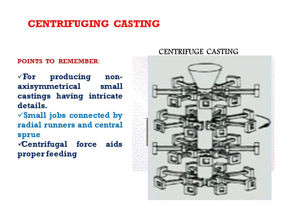CENTRIFUGAL CASTING (video) - ppt video online download