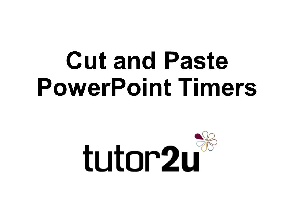 Cut and Paste PowerPoint Timers - ppt video online download