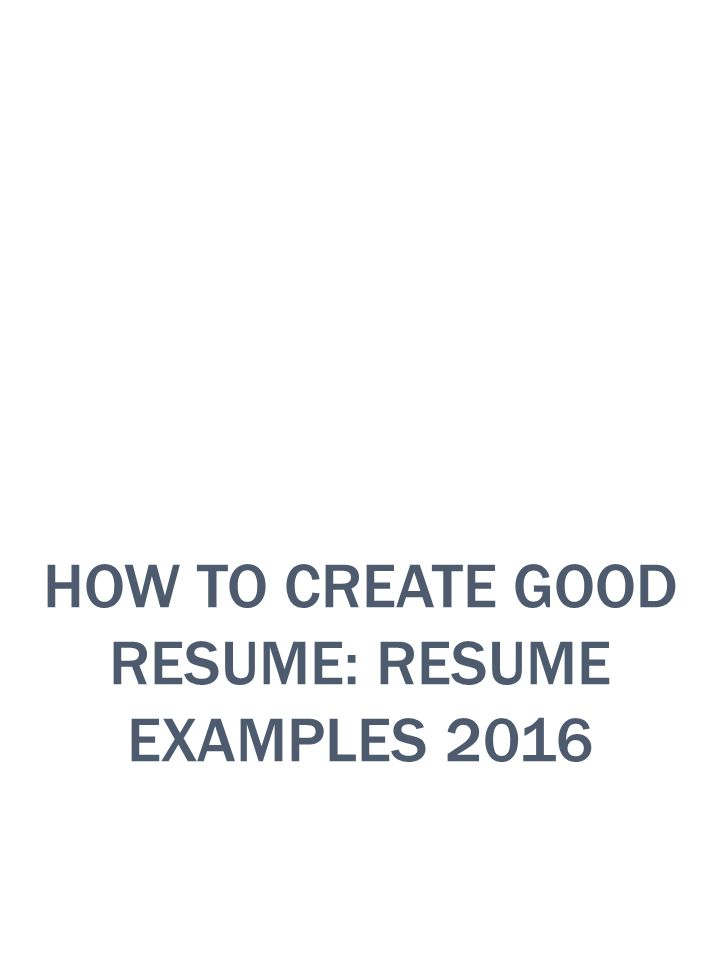 How to create good resume resume examples ppt video online download