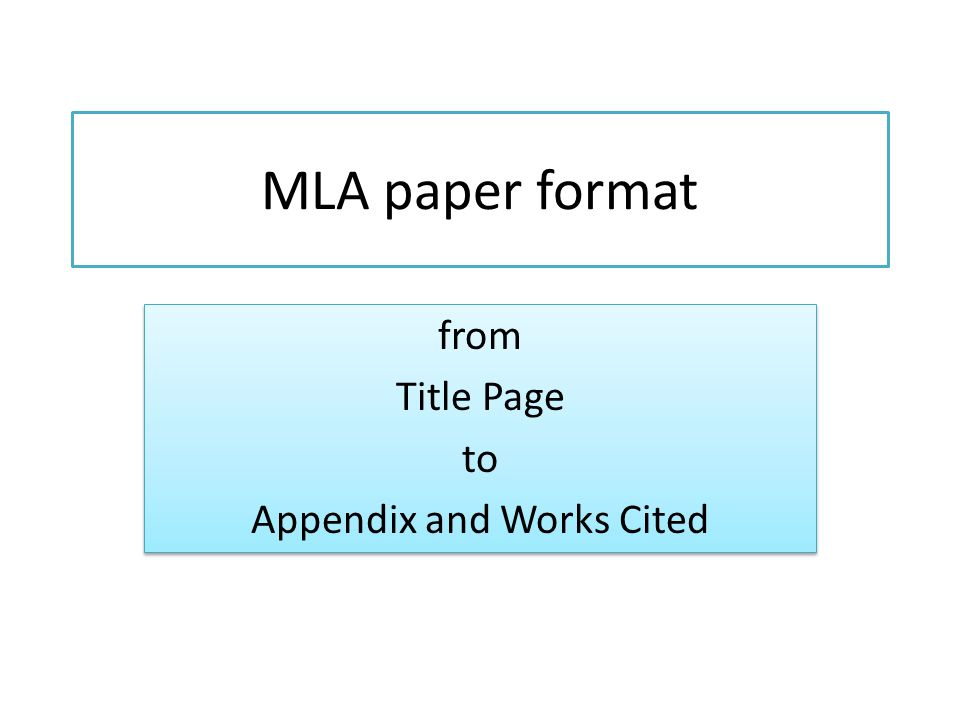 from Title Page to Appendix and Works Cited - ppt video online download