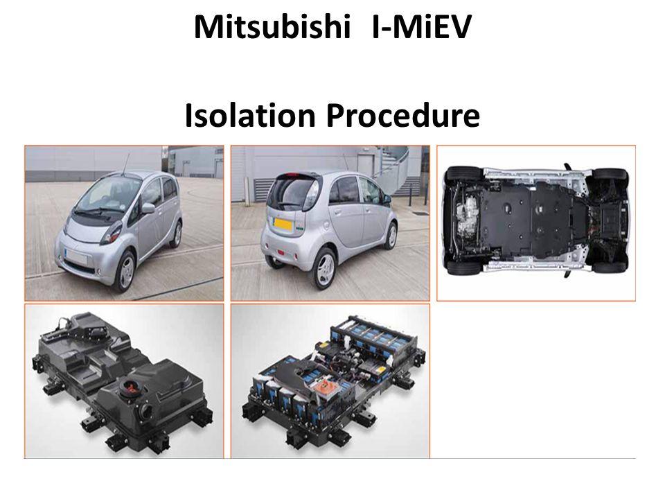 Mitsubishi I-MiEV Isolation Procedure - ppt download