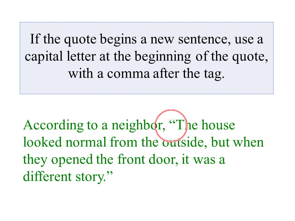 With dialogue, punctuation goes inside the quotation marks - ppt