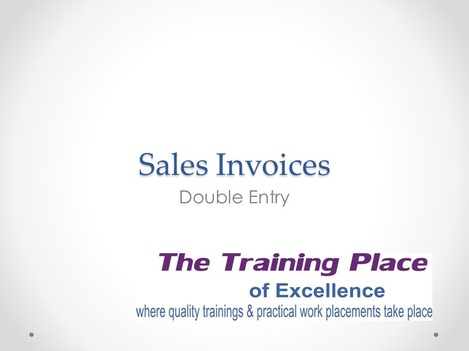 Sales Invoices Double Entry - ppt video online download