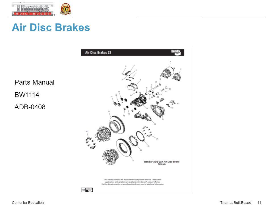 Thomas Built Buses C2 Air disc brakes - ppt video online download