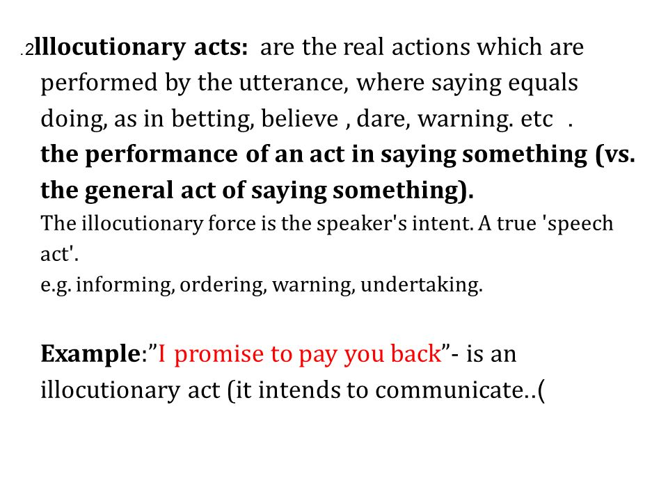 Speech Acts What is a Speech Act? - ppt video online download